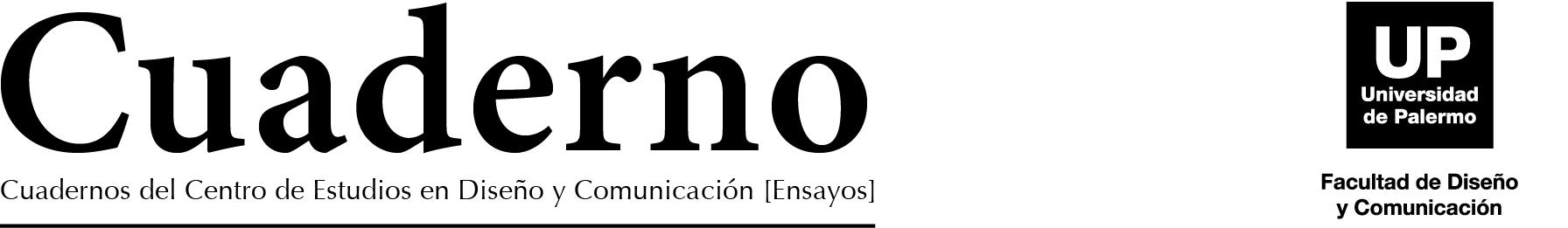 CUADERNOS DEL CENTRO DE ESTUDIOS EN DISEÑO Y COMUNICACIÓN